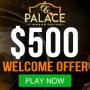 OG Palace Casino - 25 Spins & $150 Bonus