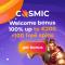 CosmicSlot Casino - 170 Spins & €500 Bonus