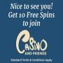 Casino And Friends - 10 Free Spins & €∕£∕$100 Bonus