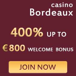 Bordeaux Casino 400% Welcome Bonus