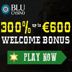 BLU Casino 300% Up To €600 Bonus