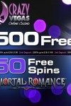 Crazy Vegas – 50 Free Spins In Immortal Romance