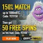 Crypto Thrills Casino - 50 Spins & 150% Bonus