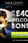 Gala Casino 100% Up To £400 Bonus & £ 10 No Deposit Bonus