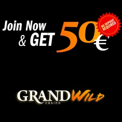 Grand Wild Casino €50 No Deposit & €300 Bonus
