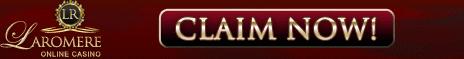 LaRomere Casino Bonus