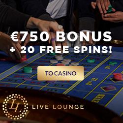 Live Lounge Casino 20 Free Spins & €250 Bonus