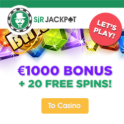SirJackpot Casino €250 Welcome Bonus & 150 Free Spins