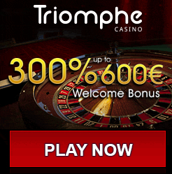 Triomphe Casino 300% Up To €600 Bonus