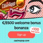 CasinoPop – 100 Free Spins & €/£75 Bonus