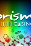 Prism Casino No Deposit Code February 2014