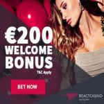 React Casino – €200 Bonus