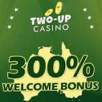 Two Up Casino $15 No Deposit Bonus Code August 2018